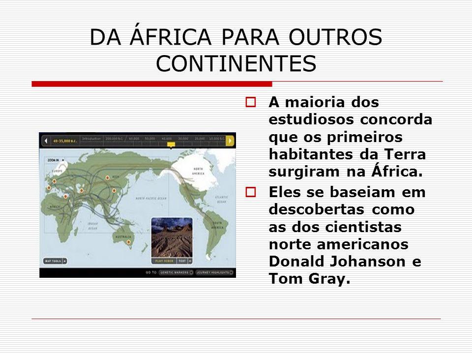 DA ÁFRICA PARA OUTROS CONTINENTES