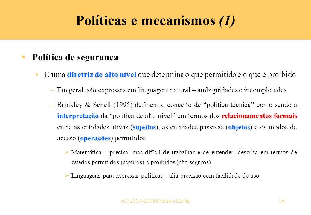 Políticas e mecanismos (1)