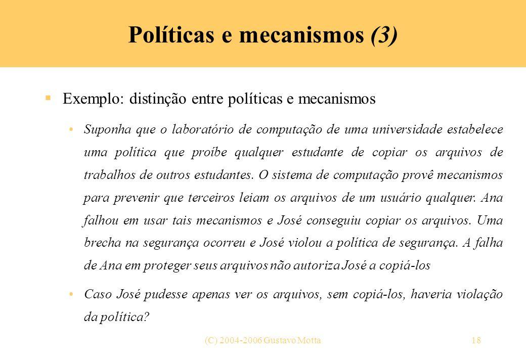 Políticas e mecanismos (3)