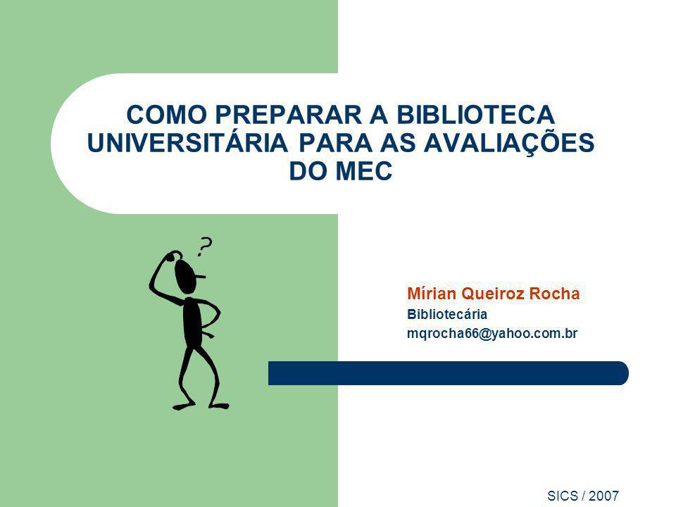 COMO PREPARAR A BIBLIOTECA UNIVERSITÁRIA PARA AS AVALIAÇÕES DO MEC