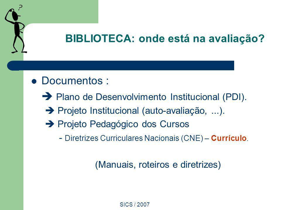 BIBLIOTECA: onde está na avaliação