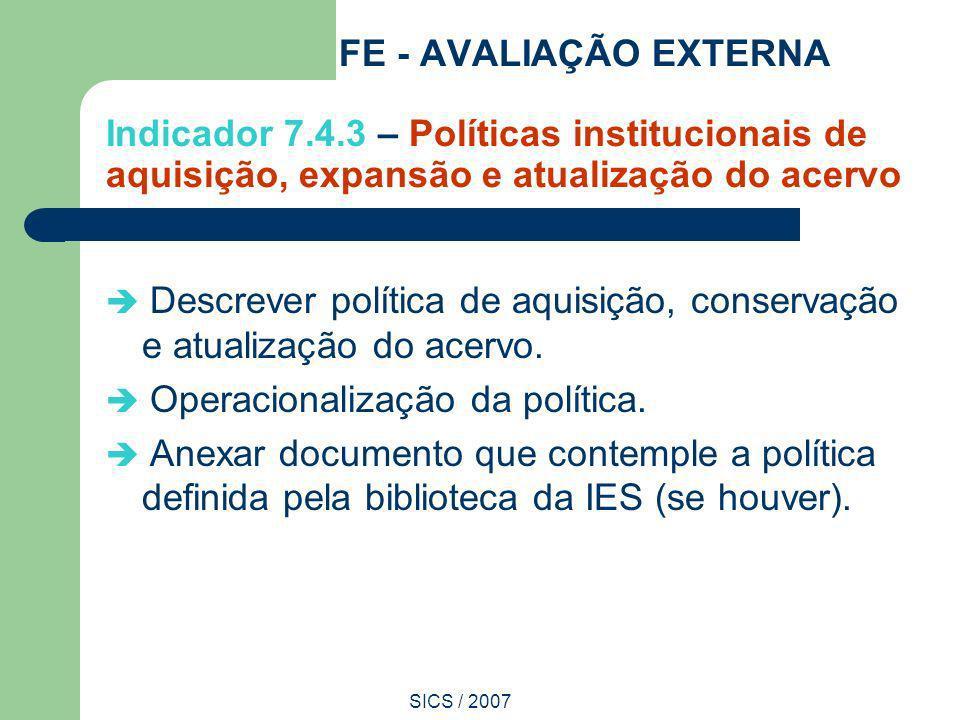 FE - AVALIAÇÃO EXTERNA Indicador 7. 4