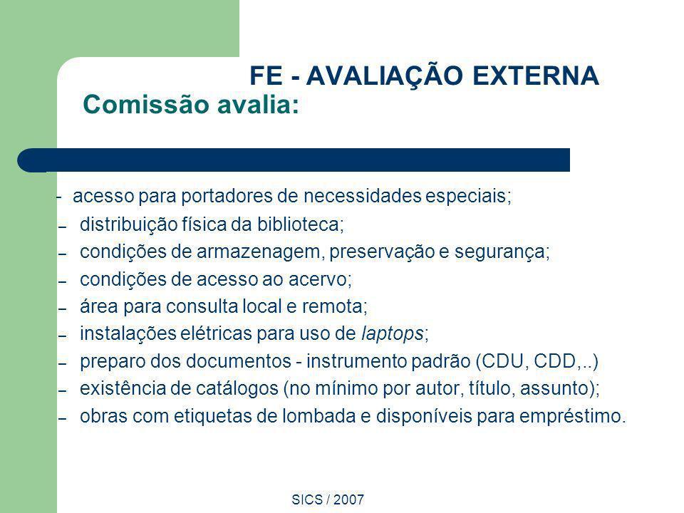 FE - AVALIAÇÃO EXTERNA Comissão avalia: