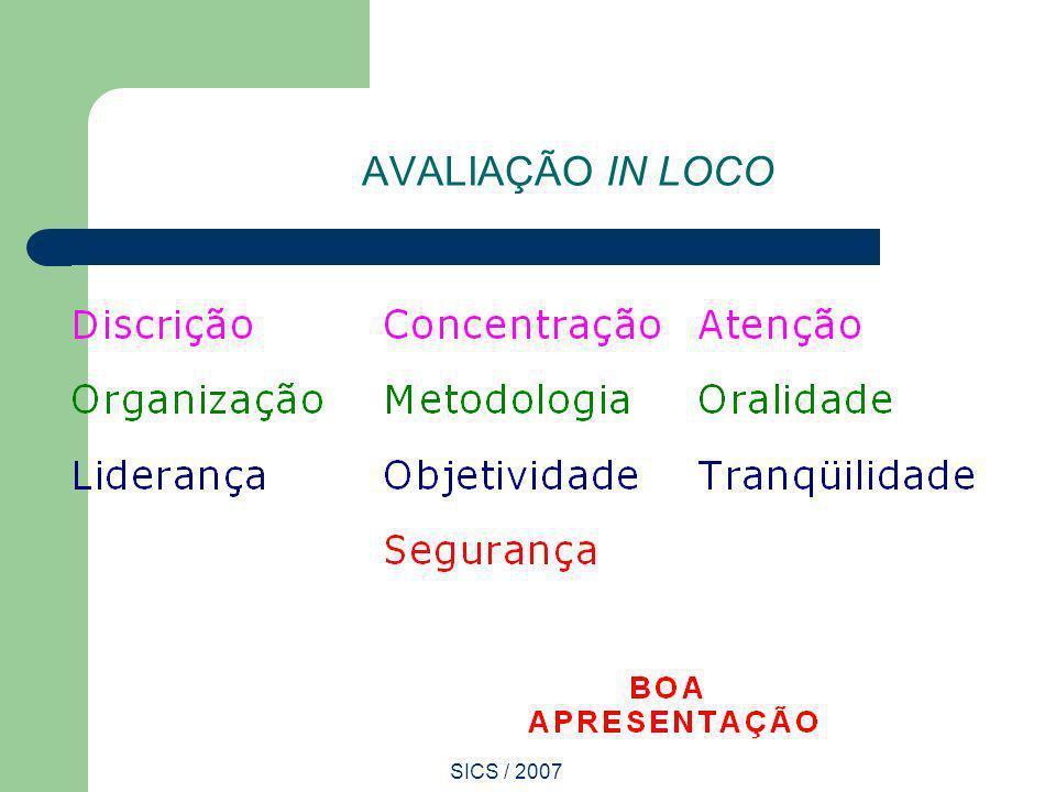AVALIAÇÃO IN LOCO SICS / 2007