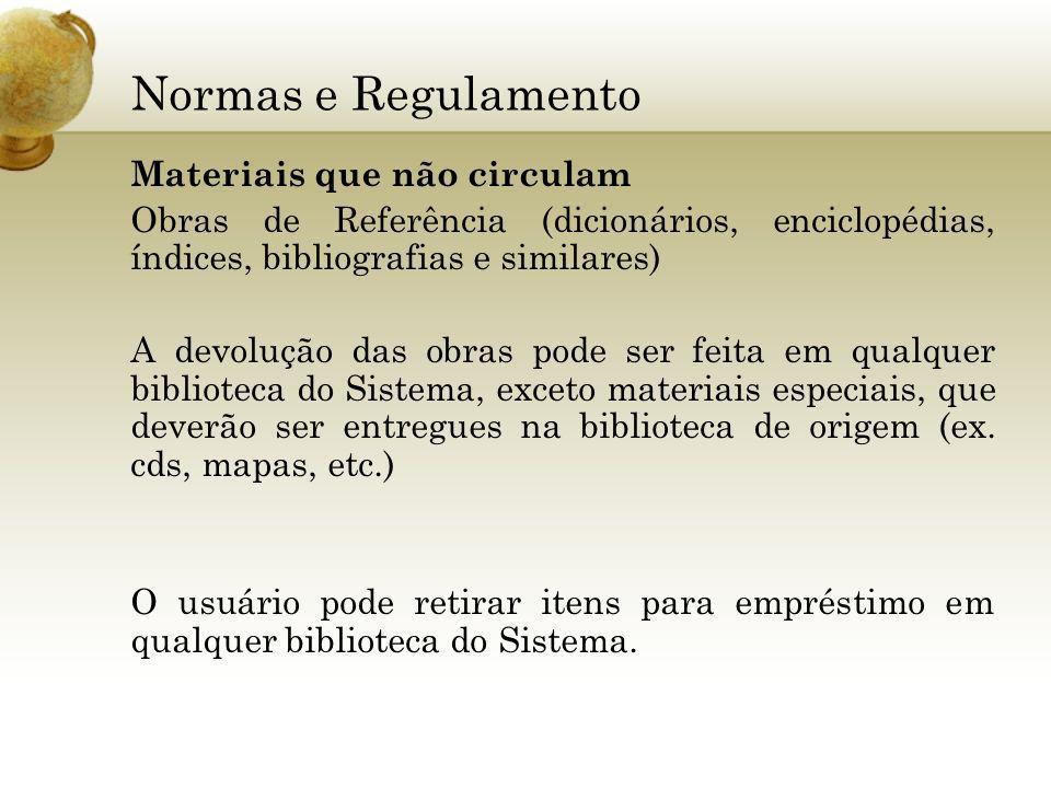 Normas e Regulamento Materiais que não circulam