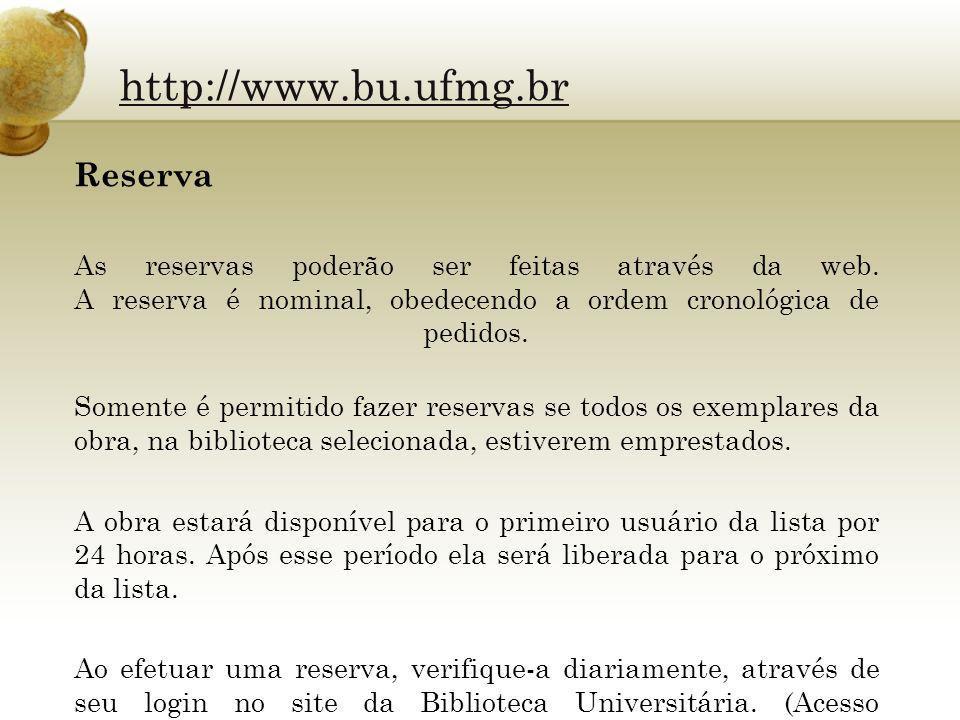 http://www.bu.ufmg.br Reserva