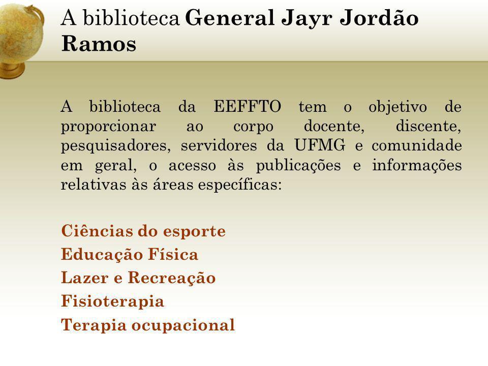 A biblioteca General Jayr Jordão Ramos
