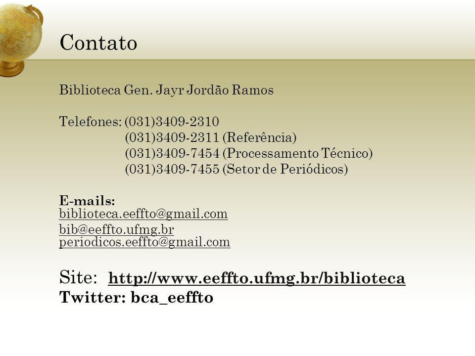 Contato Site: http://www.eeffto.ufmg.br/biblioteca Twitter: bca_eeffto