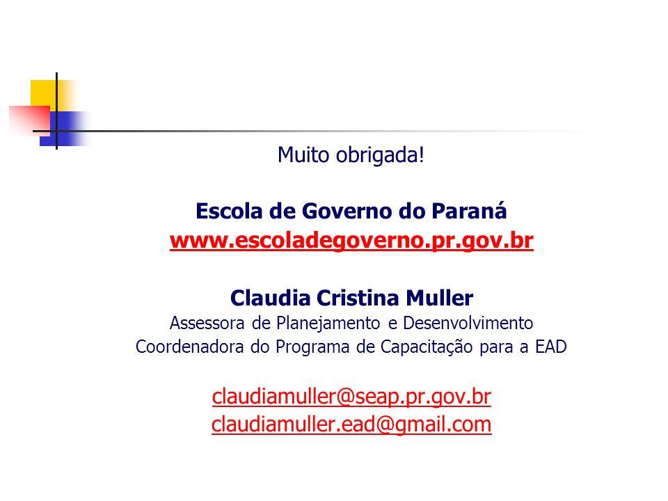 Escola de Governo do Paraná Claudia Cristina Muller