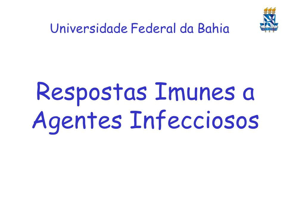 Respostas Imunes a Agentes Infecciosos