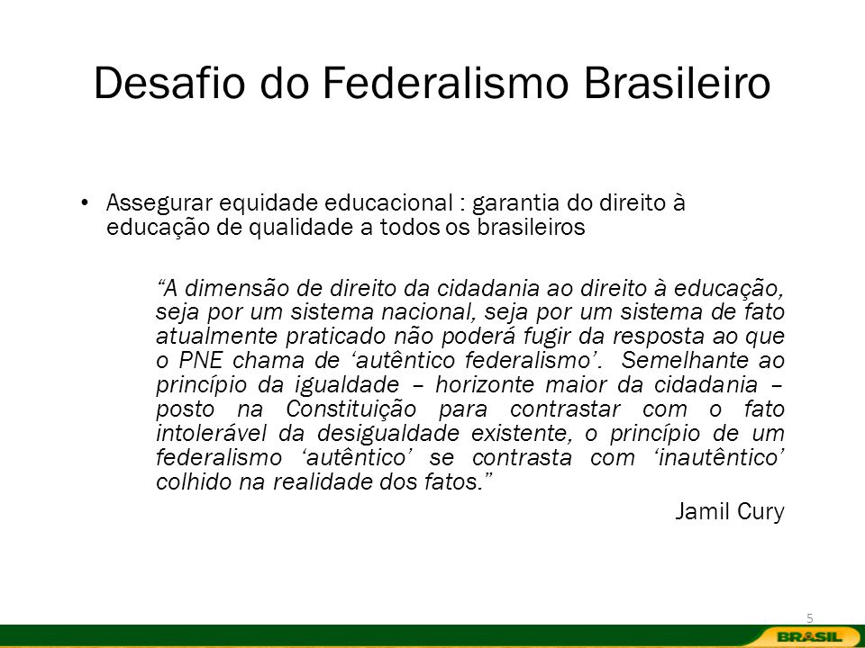 Desafio do Federalismo Brasileiro