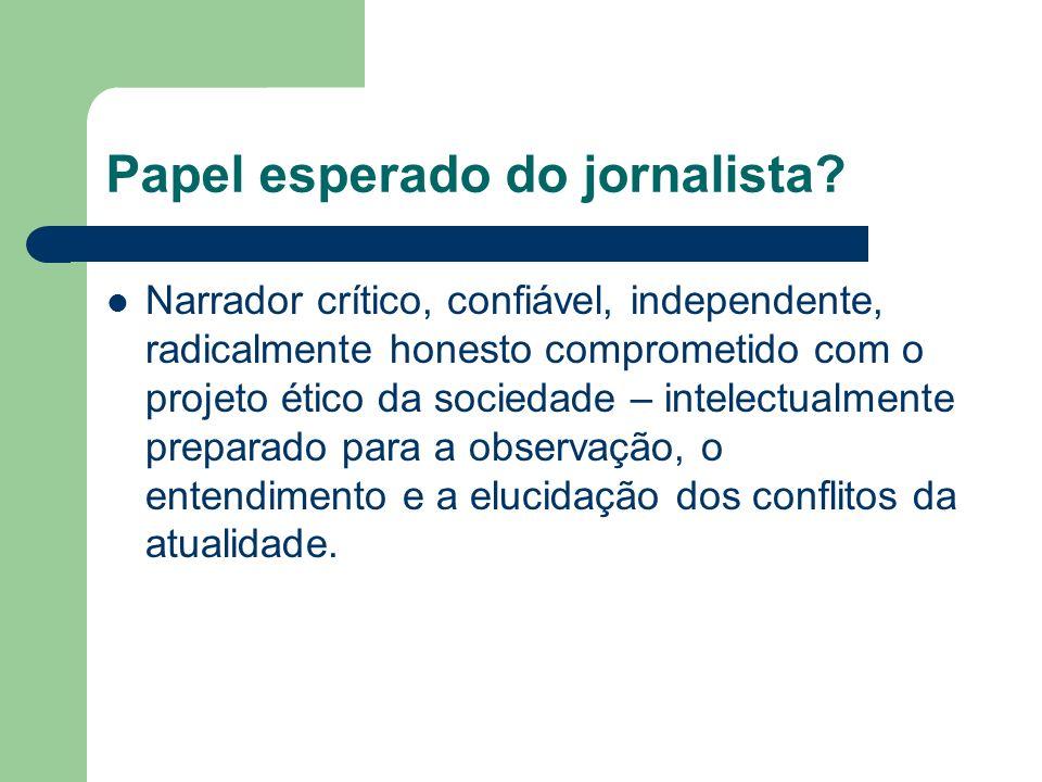 Papel esperado do jornalista