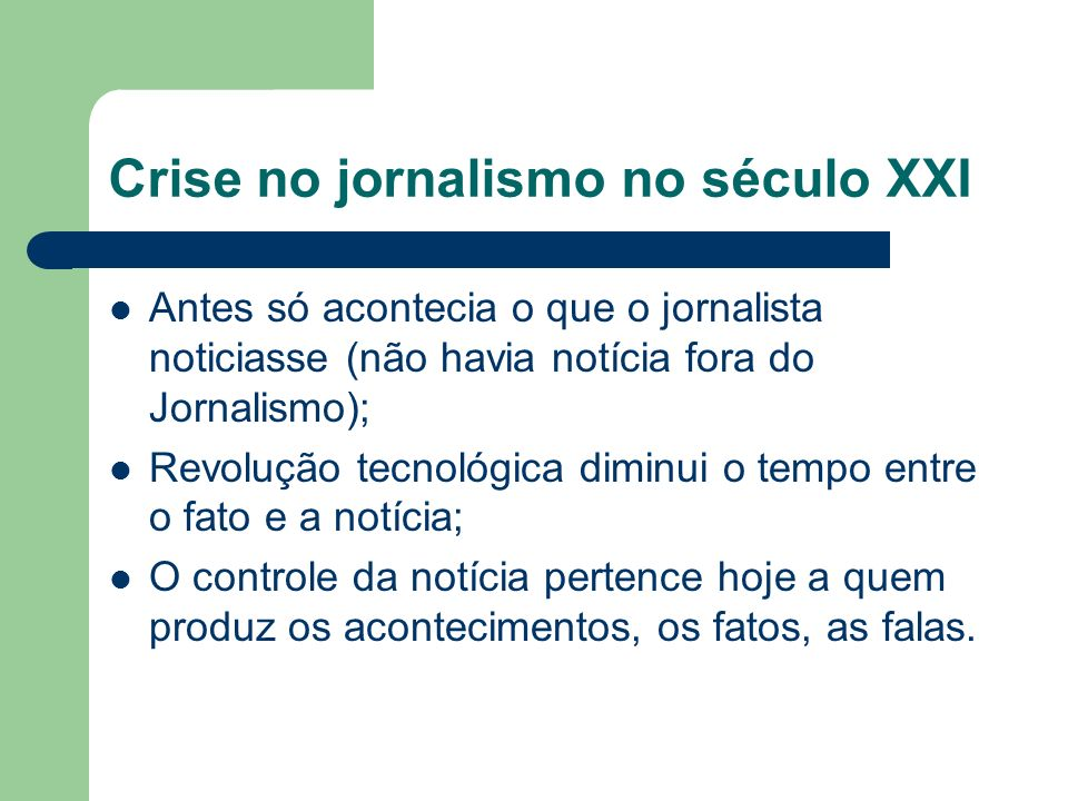 Crise no jornalismo no século XXI