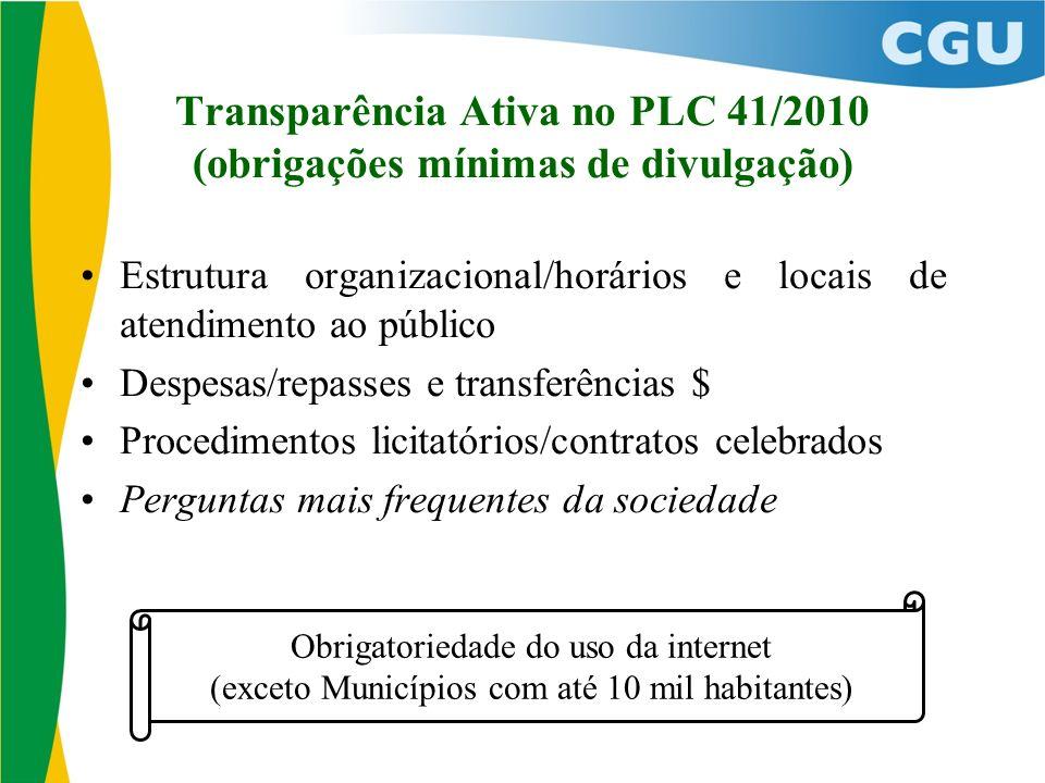 Transparência Ativa no PLC 41/2010 (obrigações mínimas de divulgação)