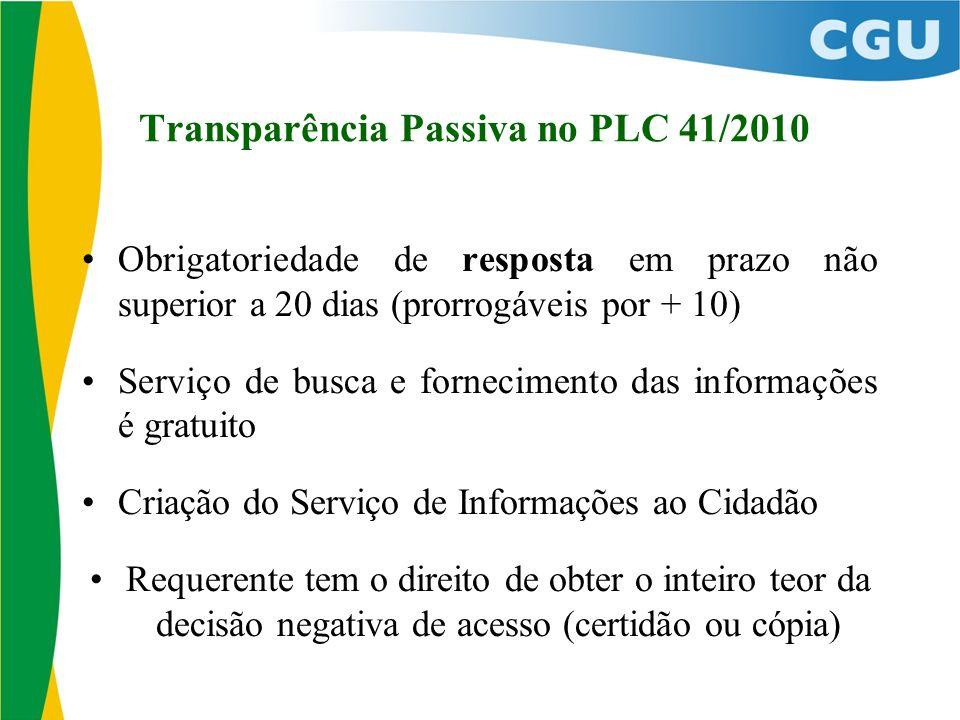Transparência Passiva no PLC 41/2010