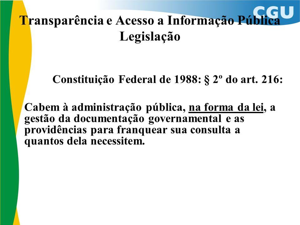 Transparência e Acesso a Informação Pública Legislação