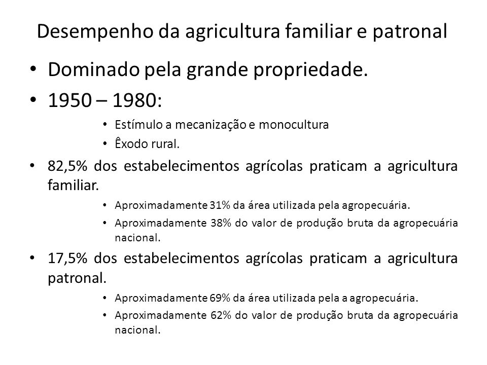 Desempenho da agricultura familiar e patronal