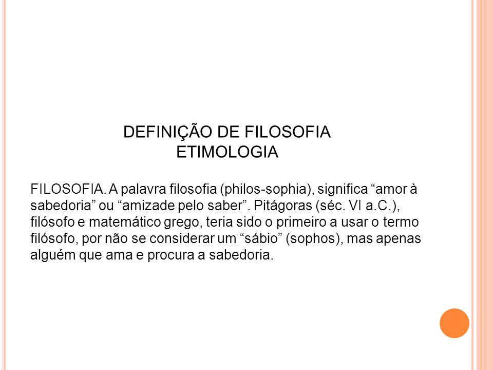 DEFINIÇÃO DE FILOSOFIA