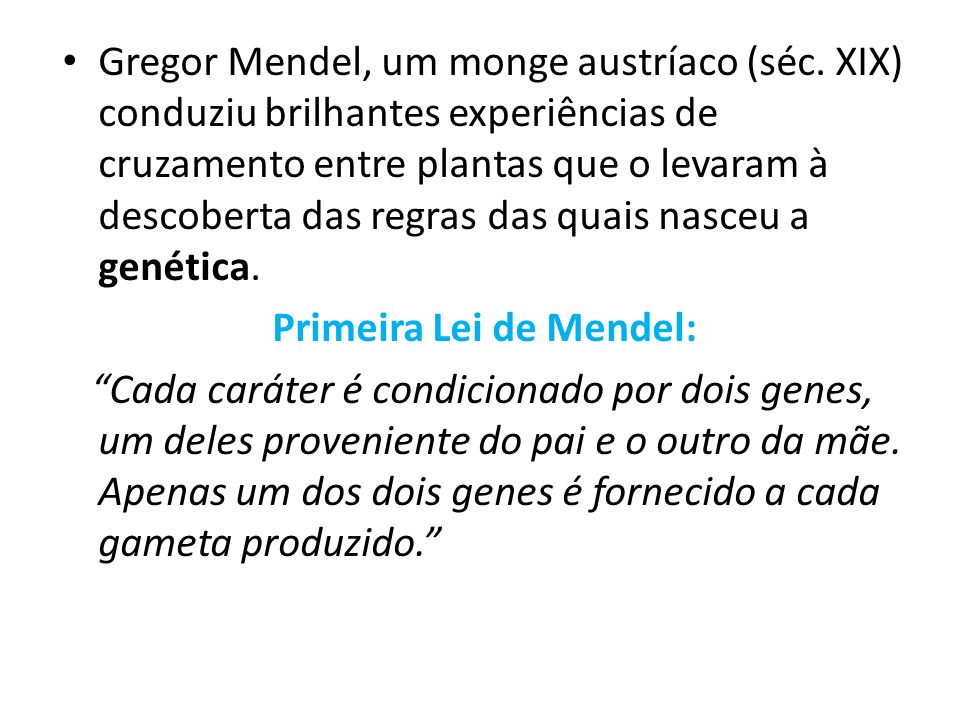 Primeira Lei de Mendel: