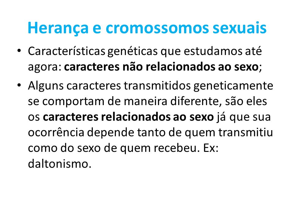 Herança e cromossomos sexuais