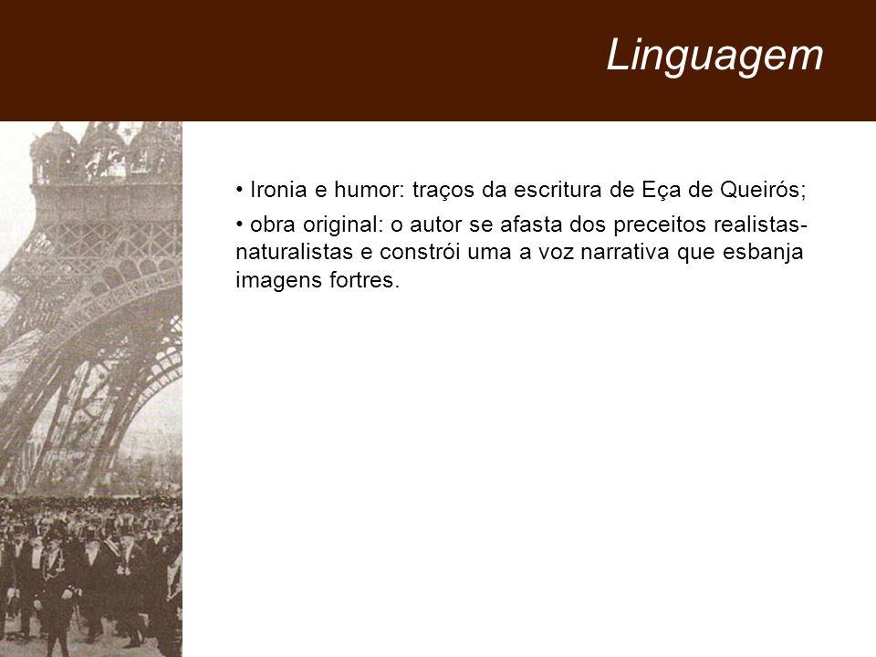 Linguagem Ironia e humor: traços da escritura de Eça de Queirós;