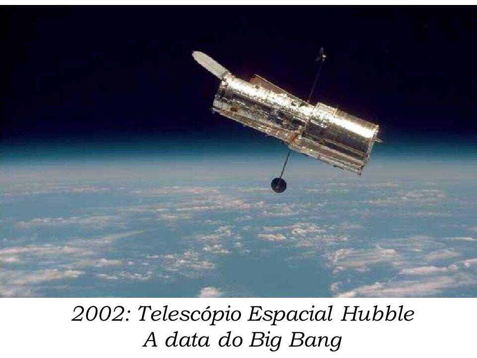 2002: Telescópio Espacial Hubble