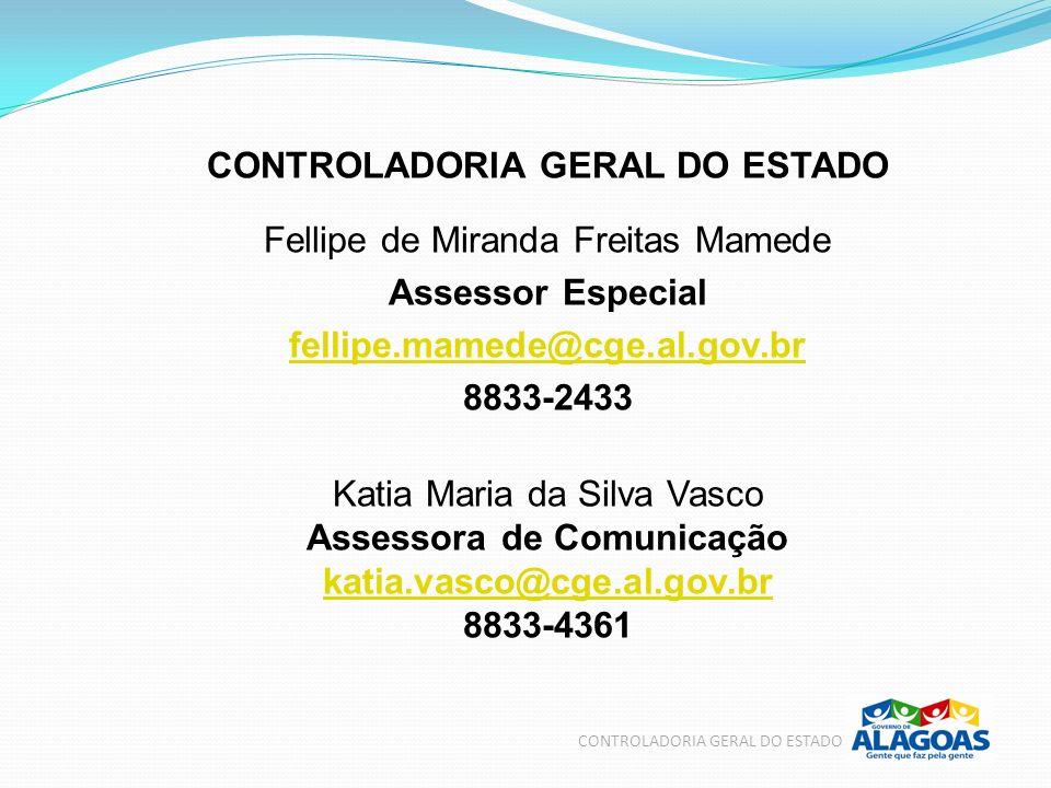 CONTROLADORIA GERAL DO ESTADO Assessora de Comunicação