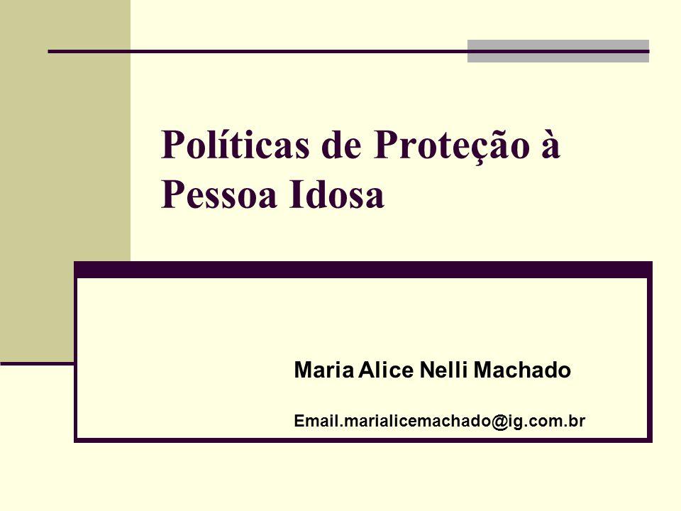 Políticas de Proteção à Pessoa Idosa