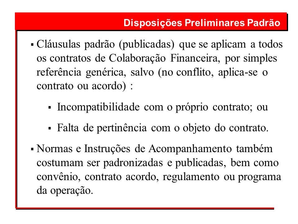 Incompatibilidade com o próprio contrato; ou