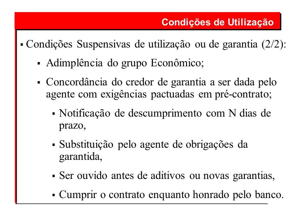 Condições Suspensivas de utilização ou de garantia (2/2):