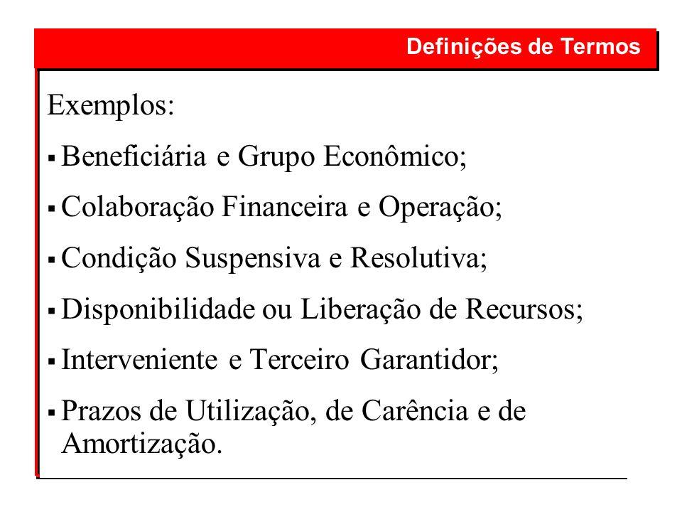 Beneficiária e Grupo Econômico; Colaboração Financeira e Operação;