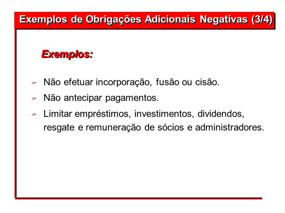 Exemplos de Obrigações Adicionais Negativas (3/4)