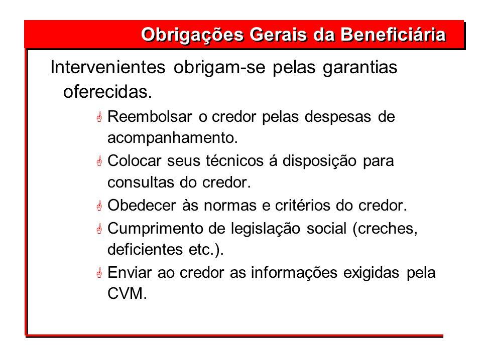 Obrigações Gerais da Beneficiária
