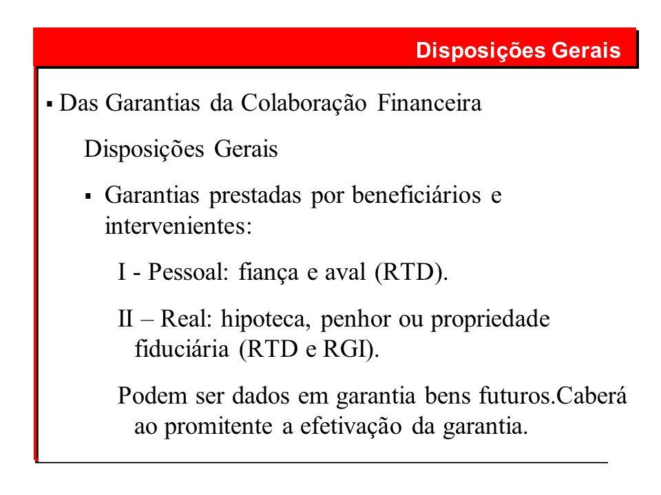 Das Garantias da Colaboração Financeira Disposições Gerais