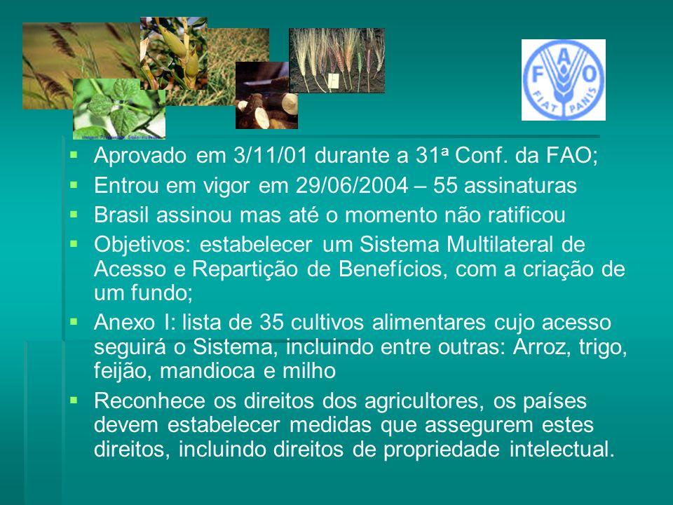 Aprovado em 3/11/01 durante a 31a Conf. da FAO;
