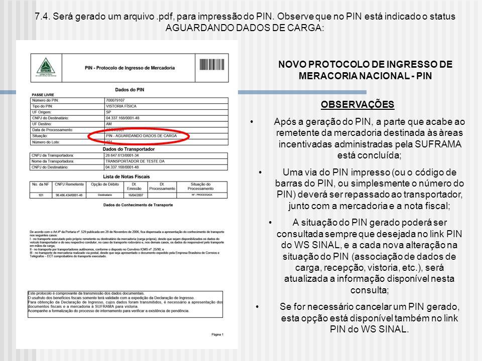 NOVO PROTOCOLO DE INGRESSO DE MERACORIA NACIONAL - PIN