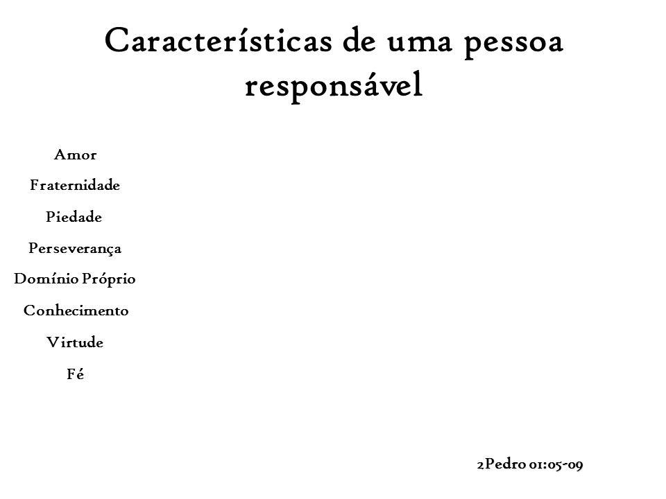 Características de uma pessoa responsável