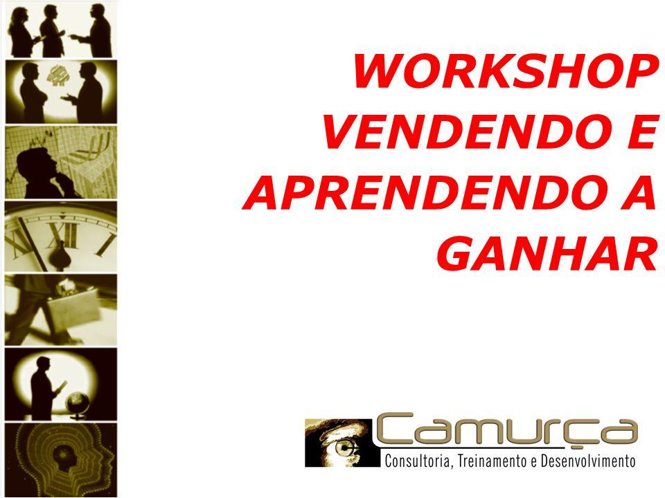 WORKSHOP VENDENDO E APRENDENDO A GANHAR