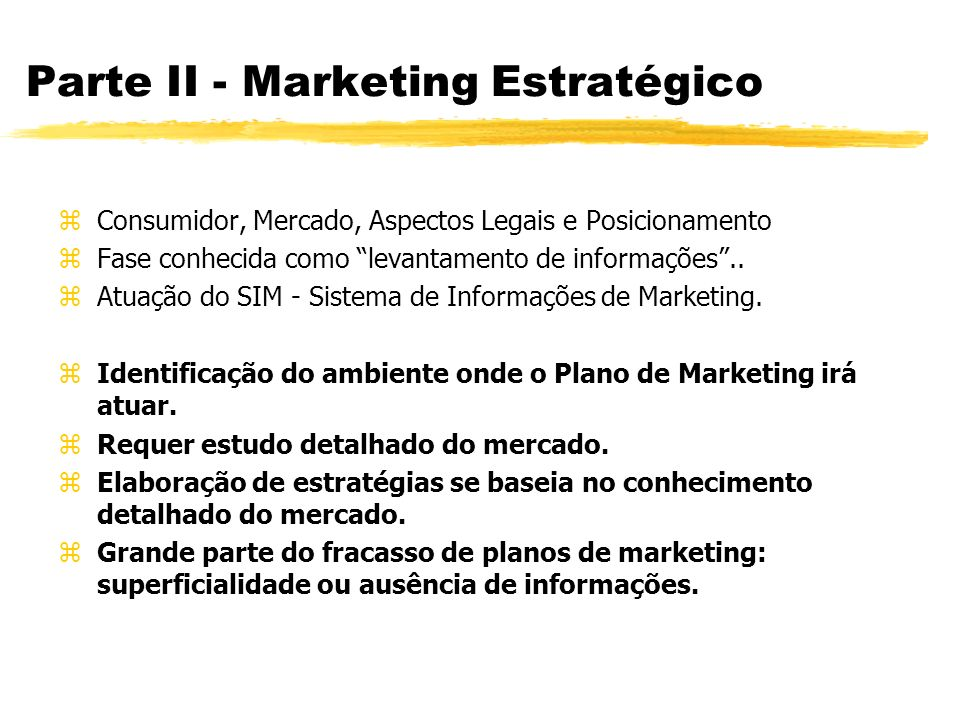 Parte II - Marketing Estratégico