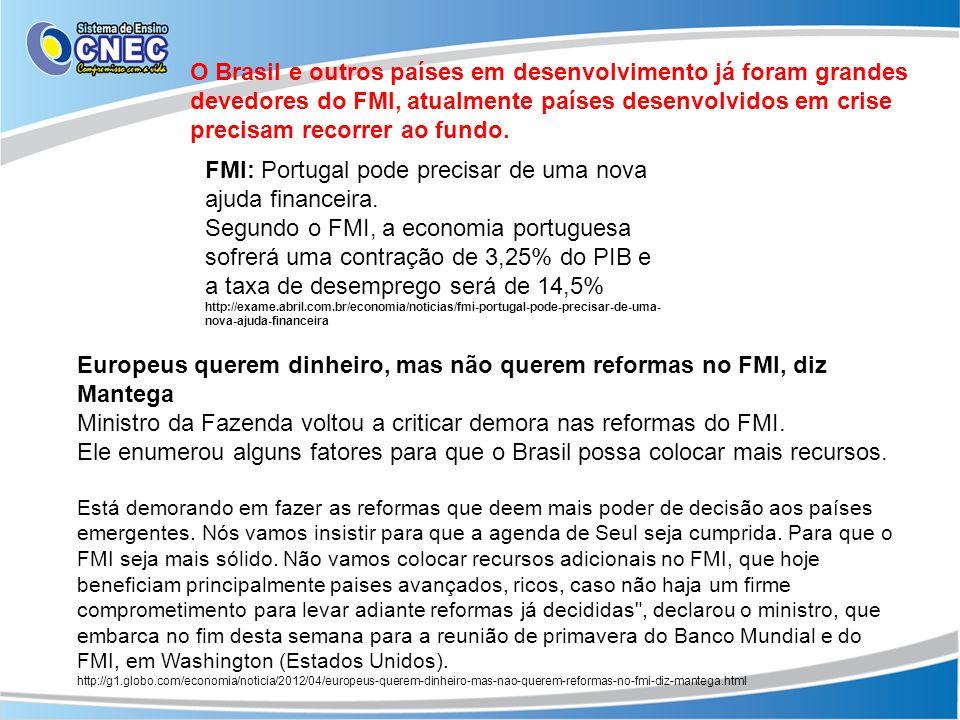 FMI: Portugal pode precisar de uma nova ajuda financeira.
