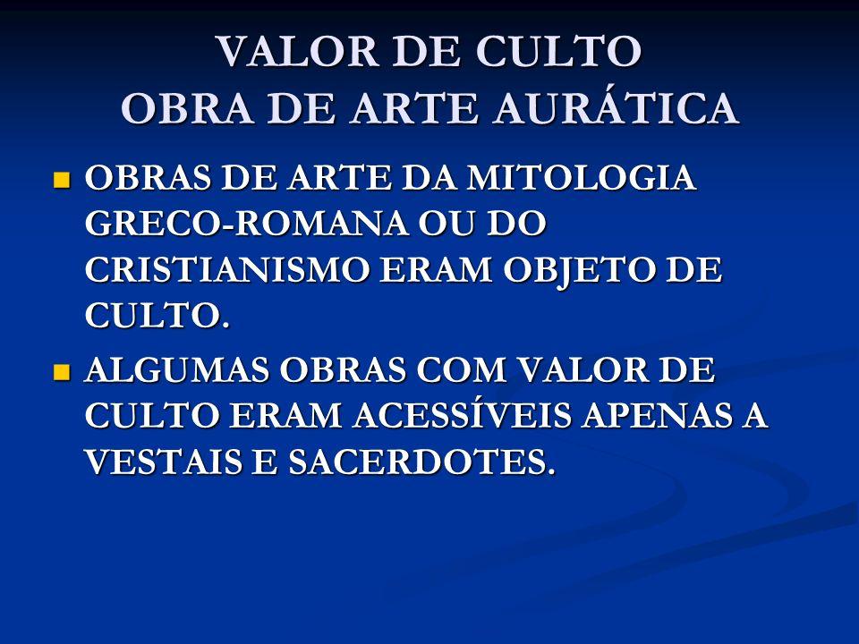VALOR DE CULTO OBRA DE ARTE AURÁTICA