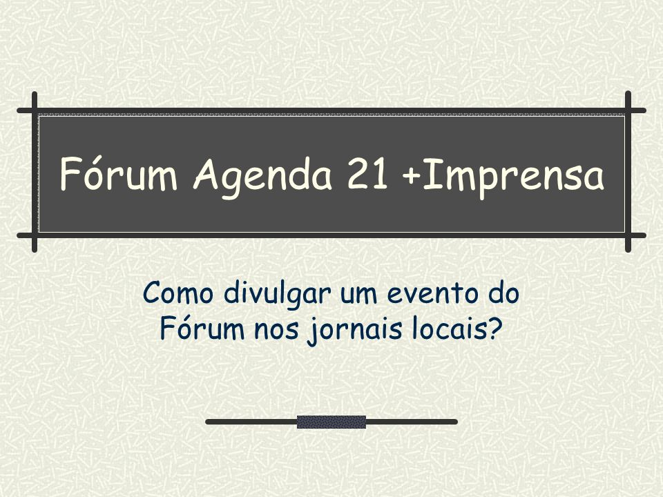 Fórum Agenda 21 +Imprensa
