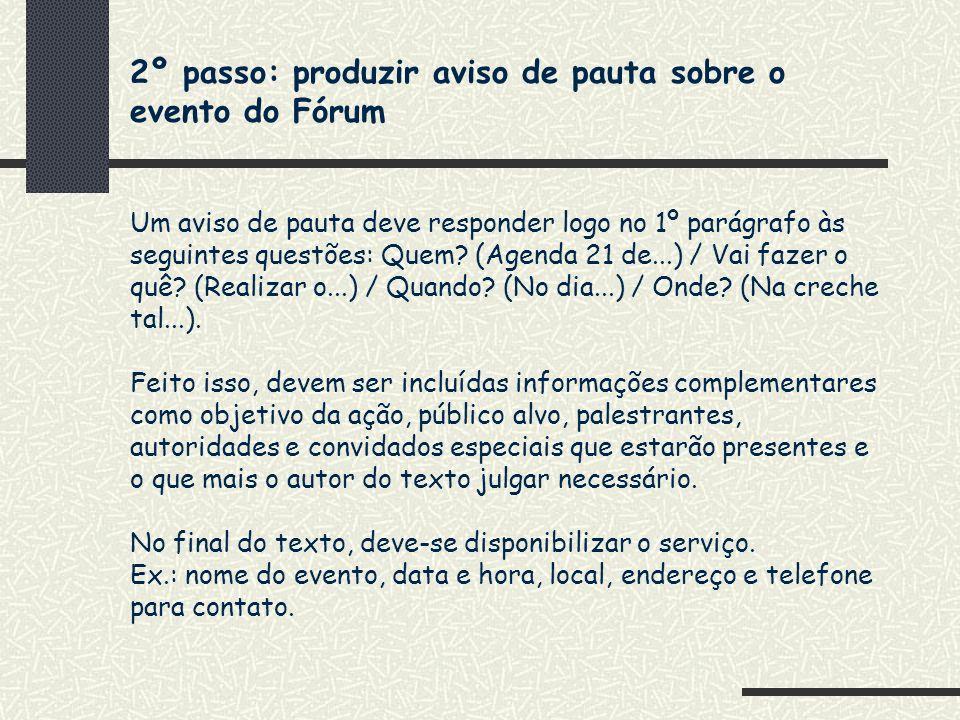 2º passo: produzir aviso de pauta sobre o evento do Fórum