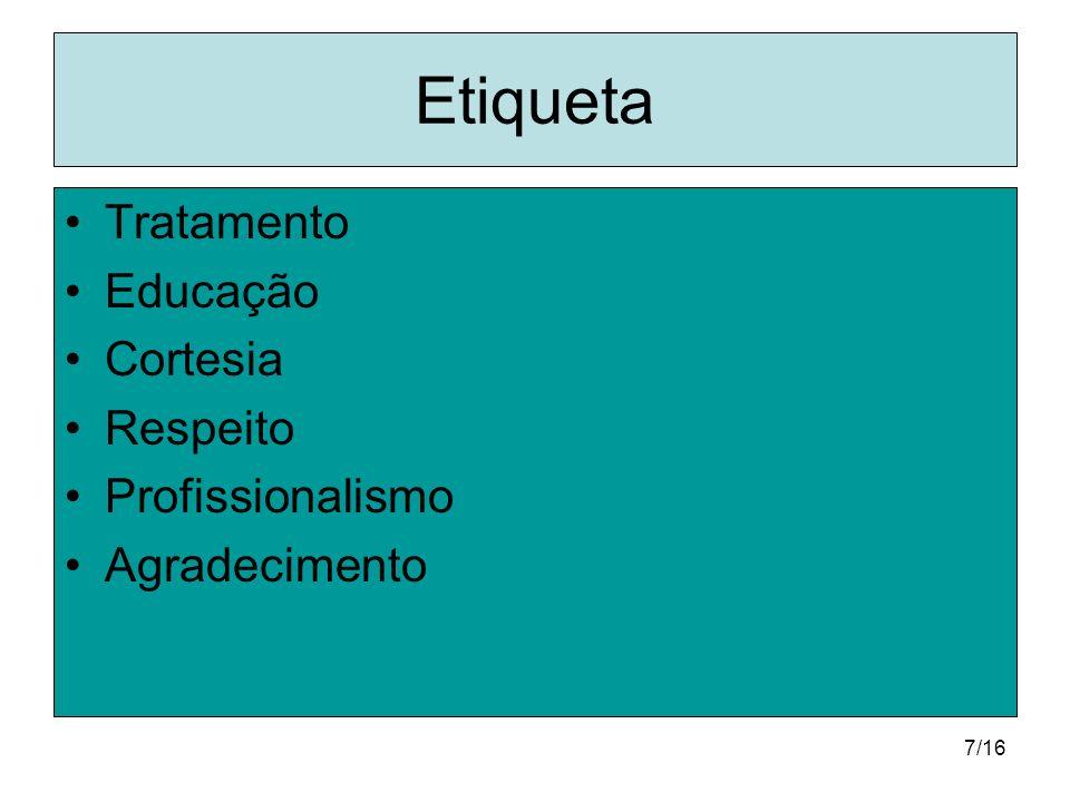 Etiqueta Tratamento Educação Cortesia Respeito Profissionalismo
