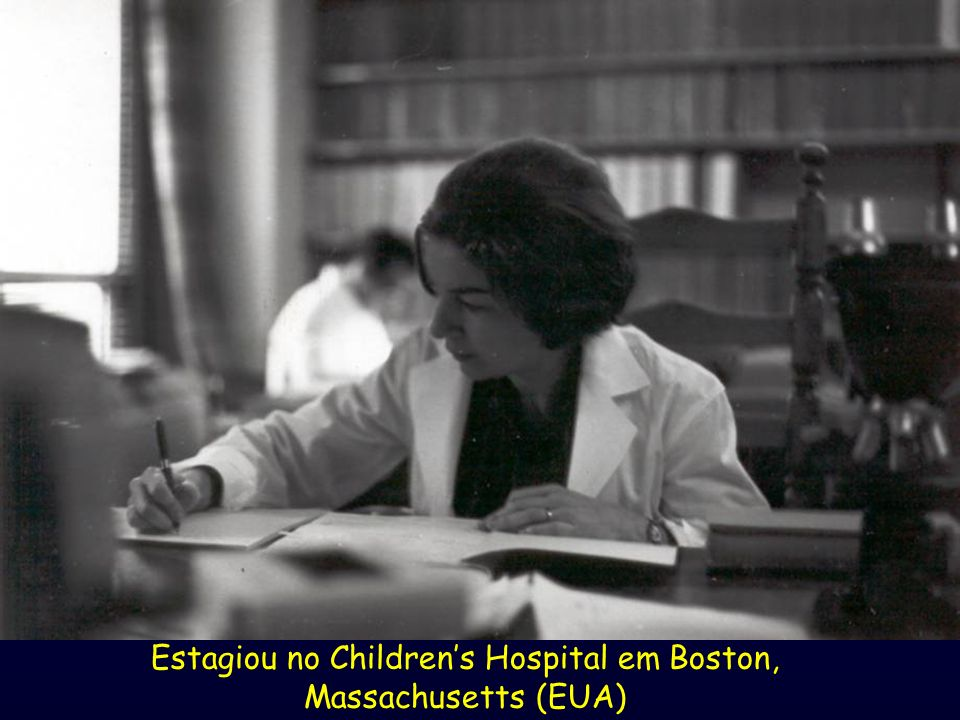 Estagiou no Children's Hospital em Boston, Massachusetts (EUA)