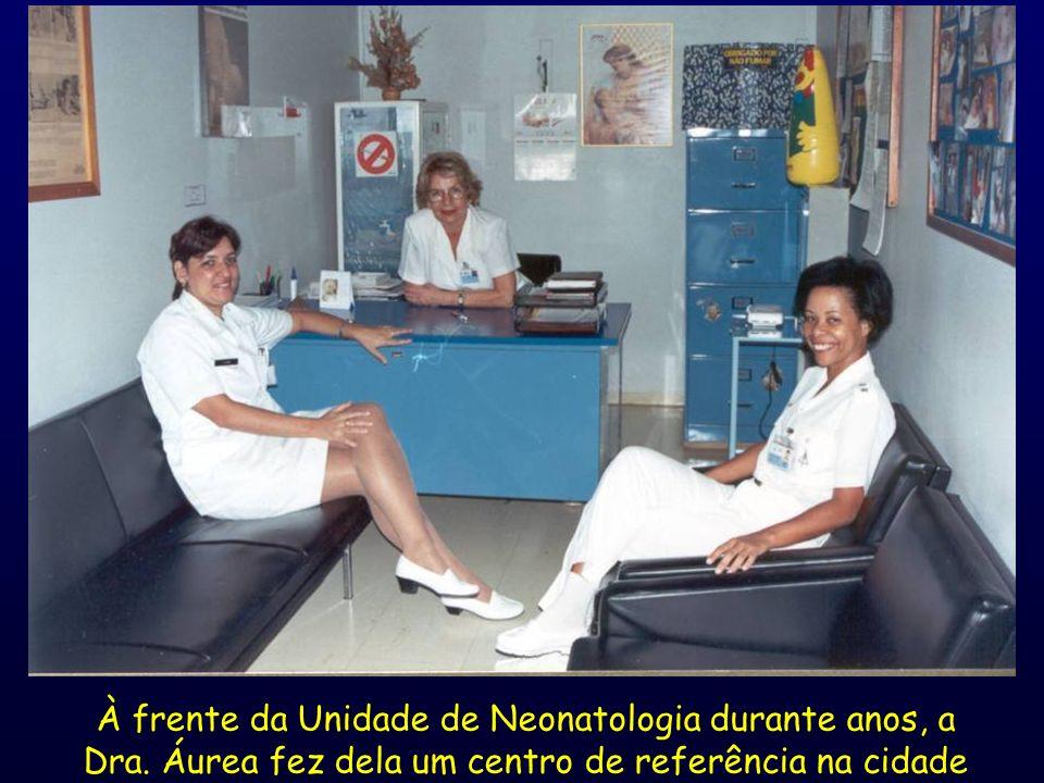 À frente da Unidade de Neonatologia durante anos, a Dra