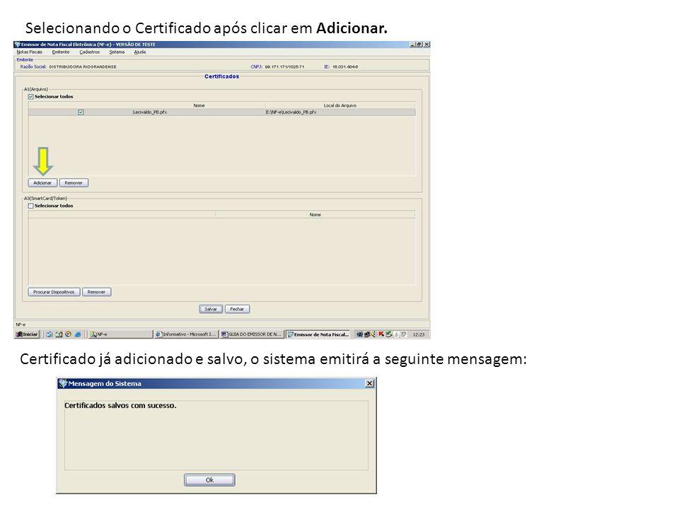 Selecionando o Certificado após clicar em Adicionar.