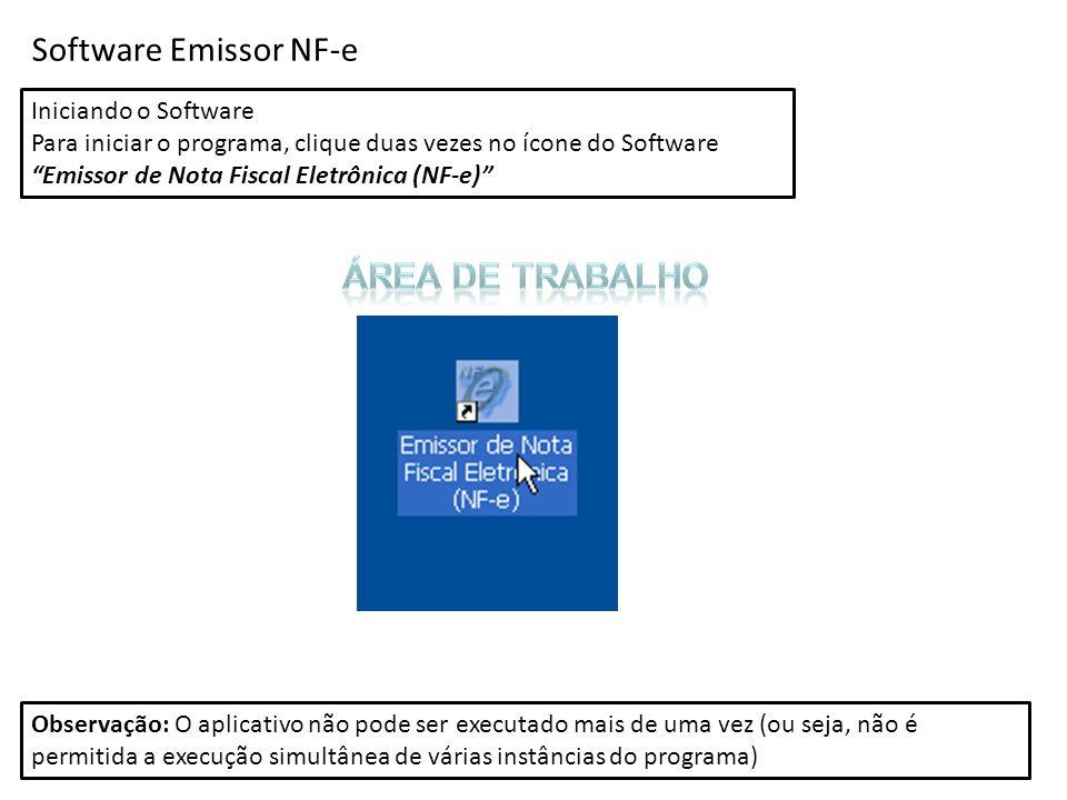 Software Emissor NF-e Área de trabalho Iniciando o Software