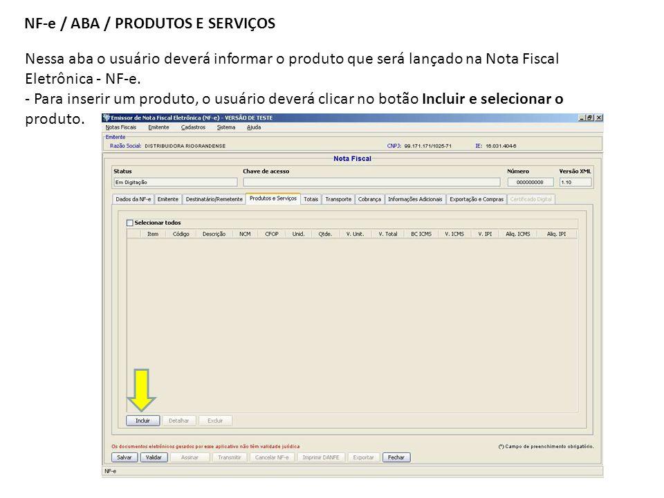 NF-e / ABA / PRODUTOS E SERVIÇOS
