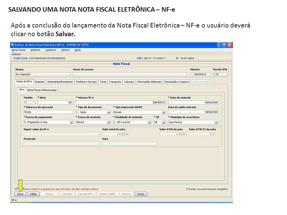 SALVANDO UMA NOTA NOTA FISCAL ELETRÔNICA – NF-e